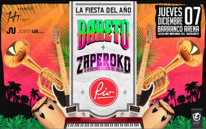 La Fiesta del Año con BARETO + ZAPEROKO + RIO /  / Joinnus
