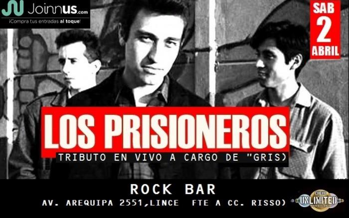 TRIBUTO A LOS PRISIONEROS - SAB 2 ABRIL /  / Joinnus