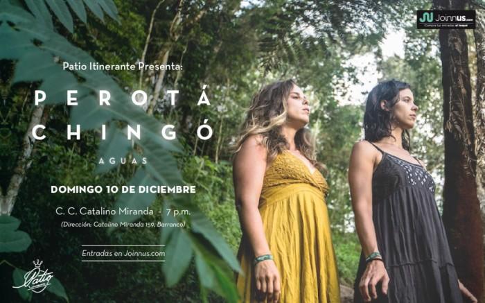 Perotá Chingó en Lima / Entretenimiento / Joinnus