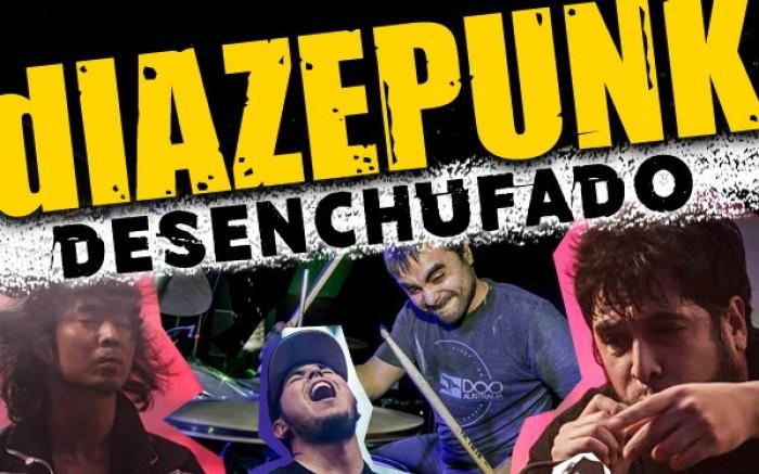 Diazepunk - Desenchufado / Entretenimiento / Joinnus