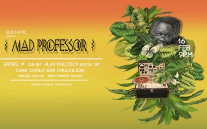 MixTape Pres.: Mad Professor en Lima /  / Joinnus