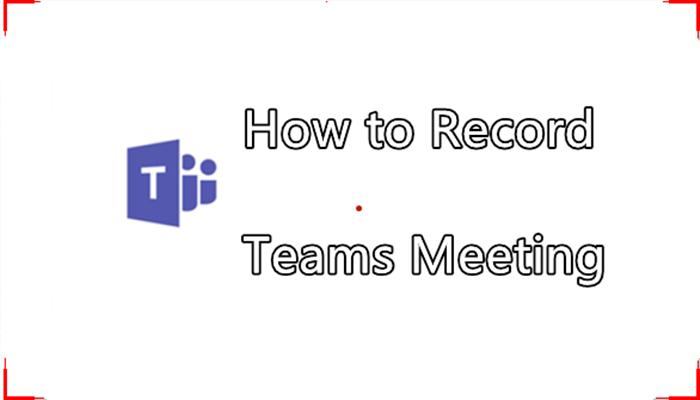 Teams Meetings opnemen met een screen recorder