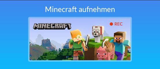 Minecraft aufnehmen
