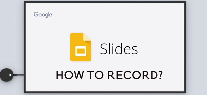 Google Slides opnemen