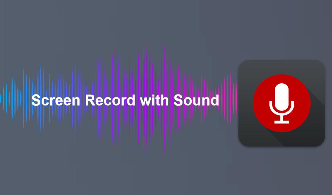 Как записать экран со звуком