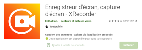 Filmer l'écran de son smartphone Android - XRecorder