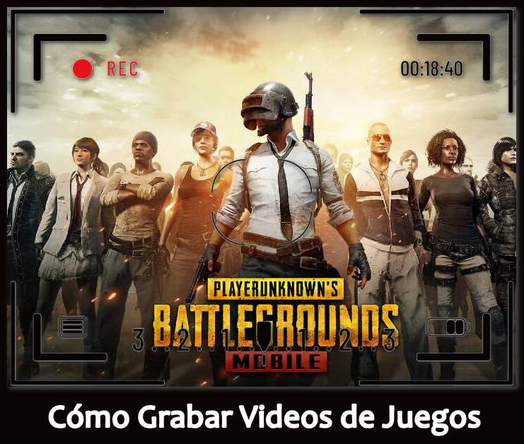 Grabar Videos de Juegos