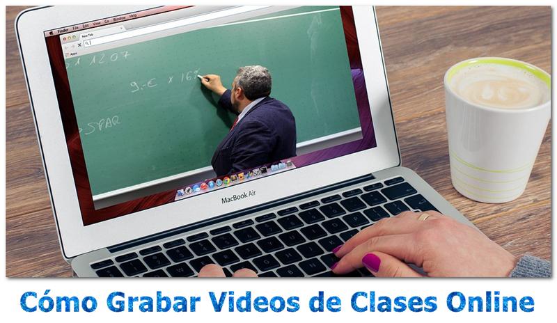Grabar videos de clases online