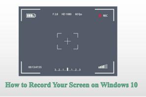 Как записать экран Windows 10