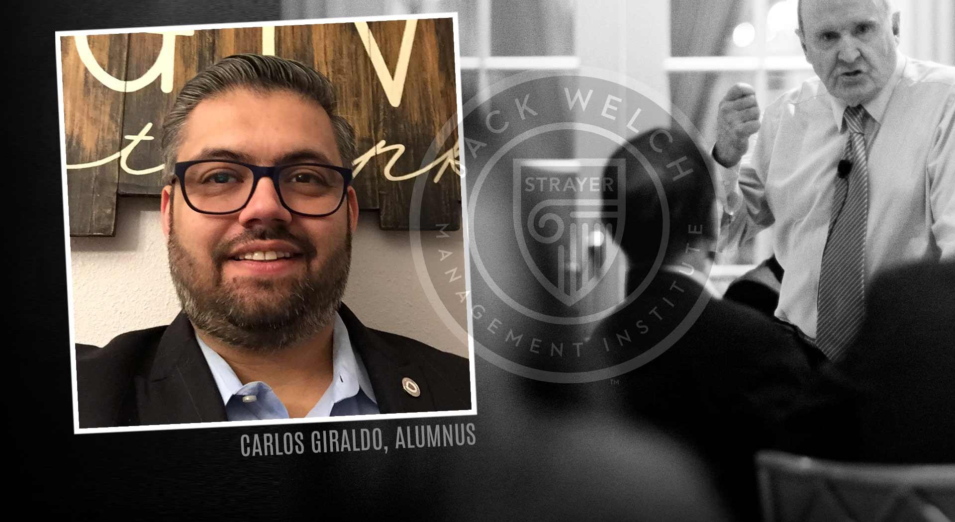 Jack Welch MBA, Carlos Giraldo