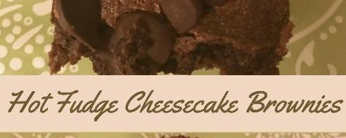 Hot Fudge Cheesecake Brownies