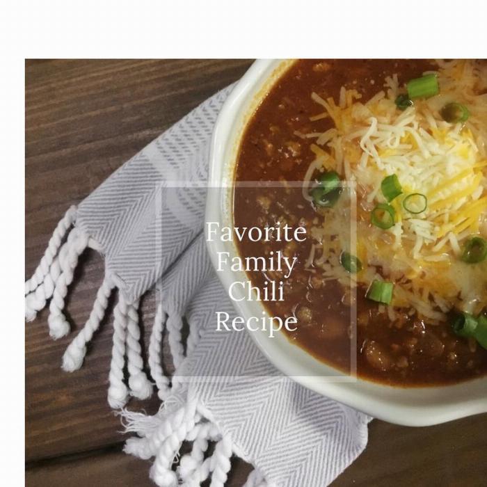 Favorite Family Chili Recipe