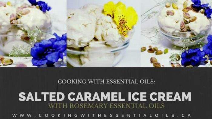 Salted Caramel Ice Cream With Rosemary Essential Oils
