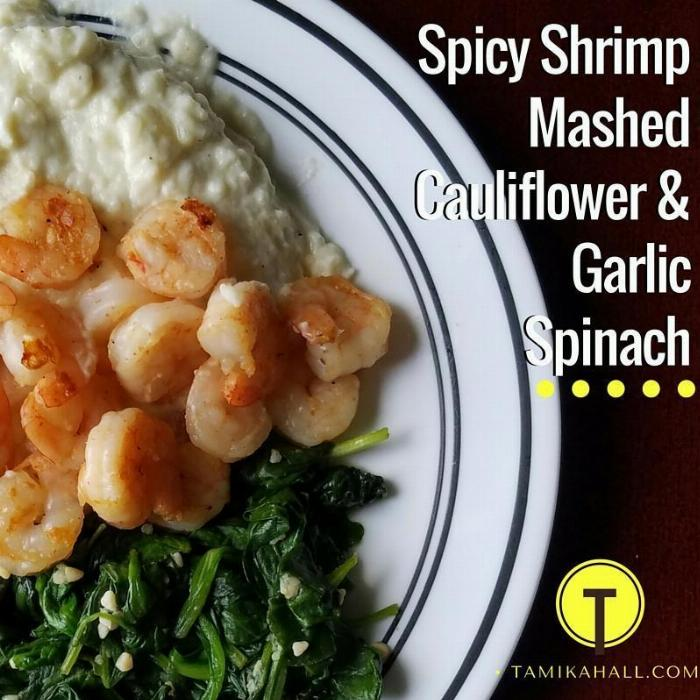 Spicy Shrimp And Mashed Cauliflower With Garlic Spinach