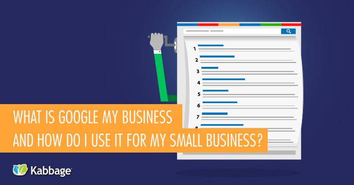 What is Google My Business and How Do I Use it for My Small Business?