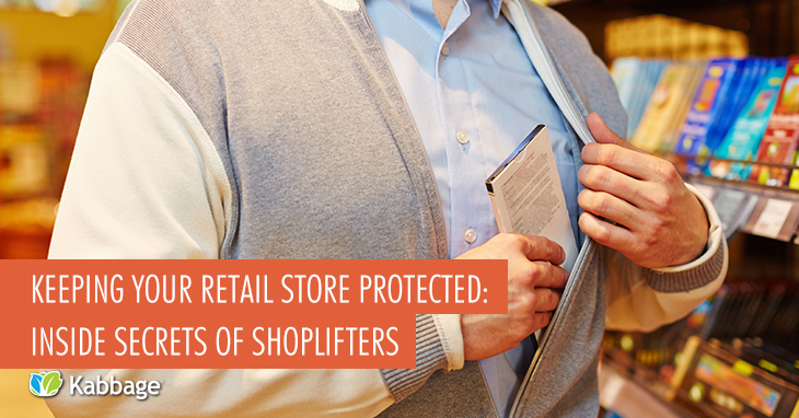 Keeping Your Retail Store Protected: Inside Secrets of Shoplifters
