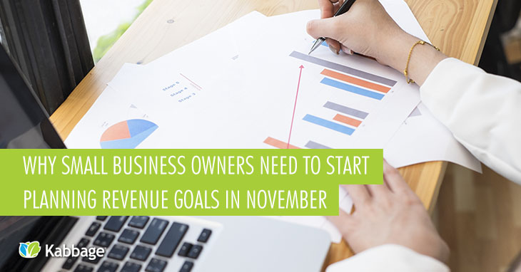 Why Small Business Owners Should Plan Their Revenue Goals in November (And How to Get Started)