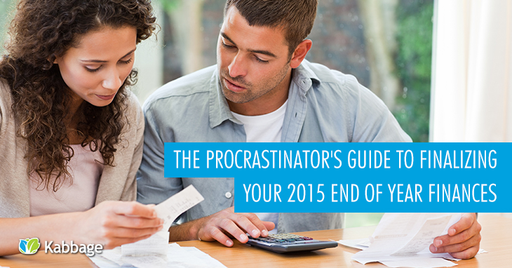 The Procrastinator's Guide to Finalizing Your 2015 End of Year Finances