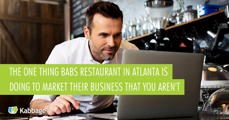 The One Thing Babs Restaurant in Atlanta is Doing to Market Their Business That You Aren't