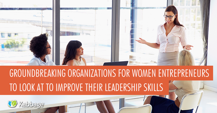 8 Organizations that Help Women Entrepreneurs Improve Their Leadership Skills