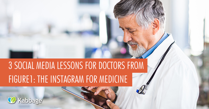 3 Social Media Lessons for Doctors from Figure1: The Instagram For Medicine