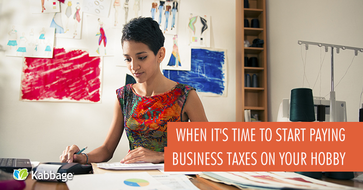 When Should You Start Paying Business Taxes on Your Hobby?