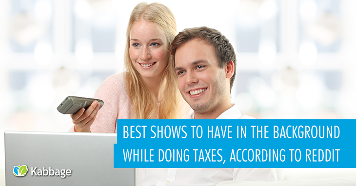 Best Shows to Have in the Background While Doing Taxes, According to Reddit