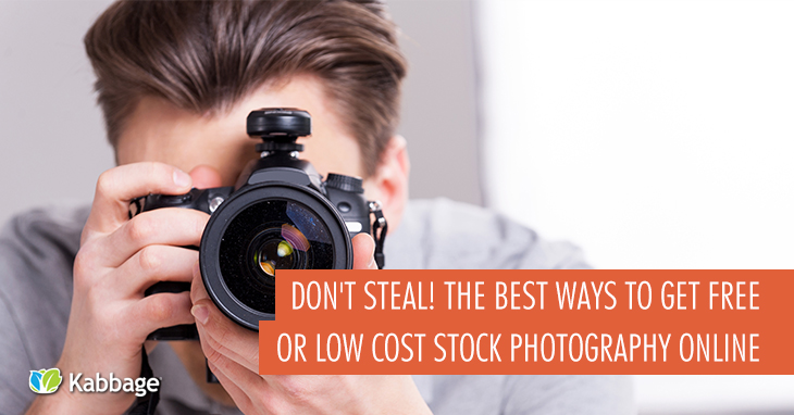 Don't Steal! The Best Ways to Get Free or Low-Cost Stock Photography Online