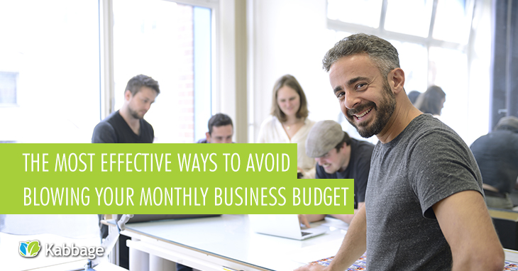 9 Effective Ways to Avoid Blowing Your Monthly Business Budget