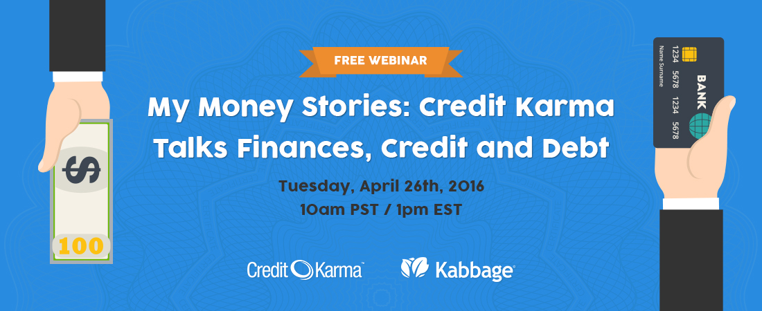 Credit Karma My Money Story Series