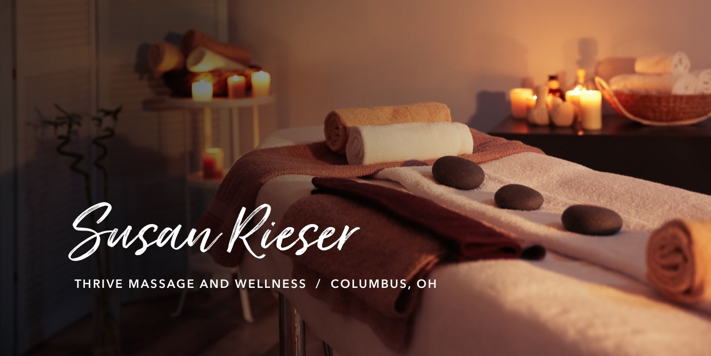 Susan Rieser, Thrive Massage and Wellness - Watch the story