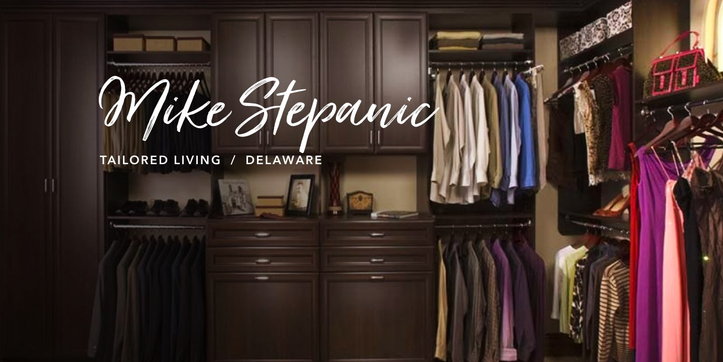 Mike Stepanic, Tailored Living - Watch the story