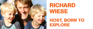 Richard Wiese - Host, Born to Explore with Richard Wiese