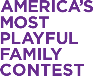 America's Most Playful Family Contest