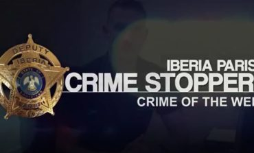 Iberia Parish Crime Stoppers Crime of the Week