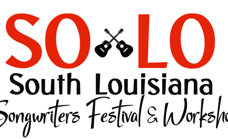 South Louisiana Songwriters Fest And Workshop Coming In May