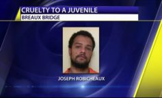 Breaux Bridge Man Charged with Cruelty to a Juvenile