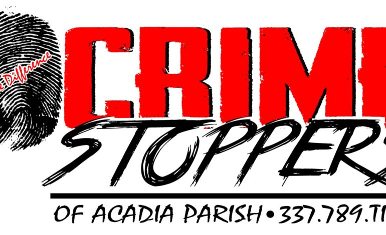 Acadia Parish Crime Stoppers Crime of the Week