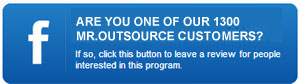 Are you one of our 1300 Mr. Outsource coustumers?