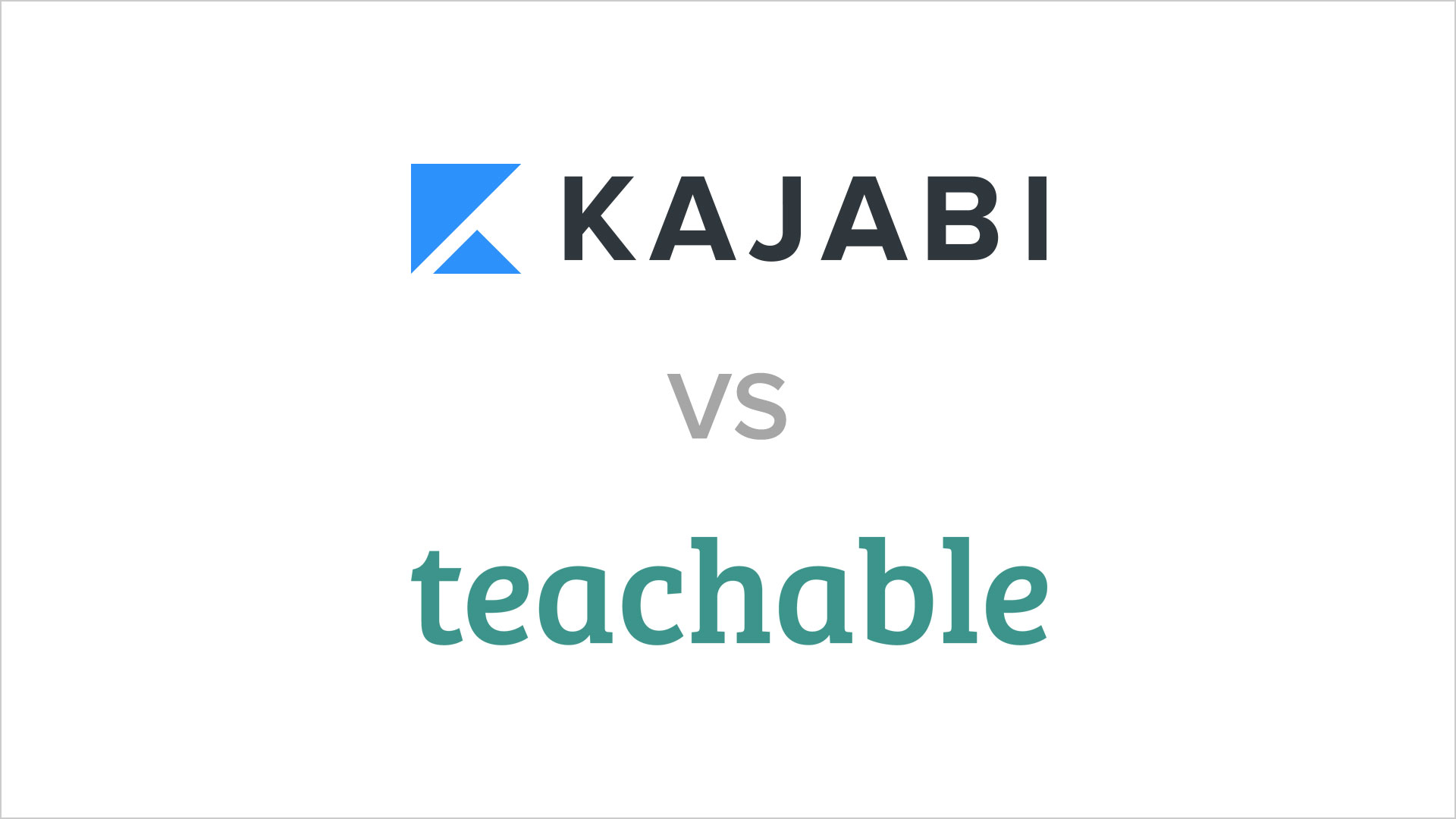 Best Online Course platform - Kajabi vs Teachable