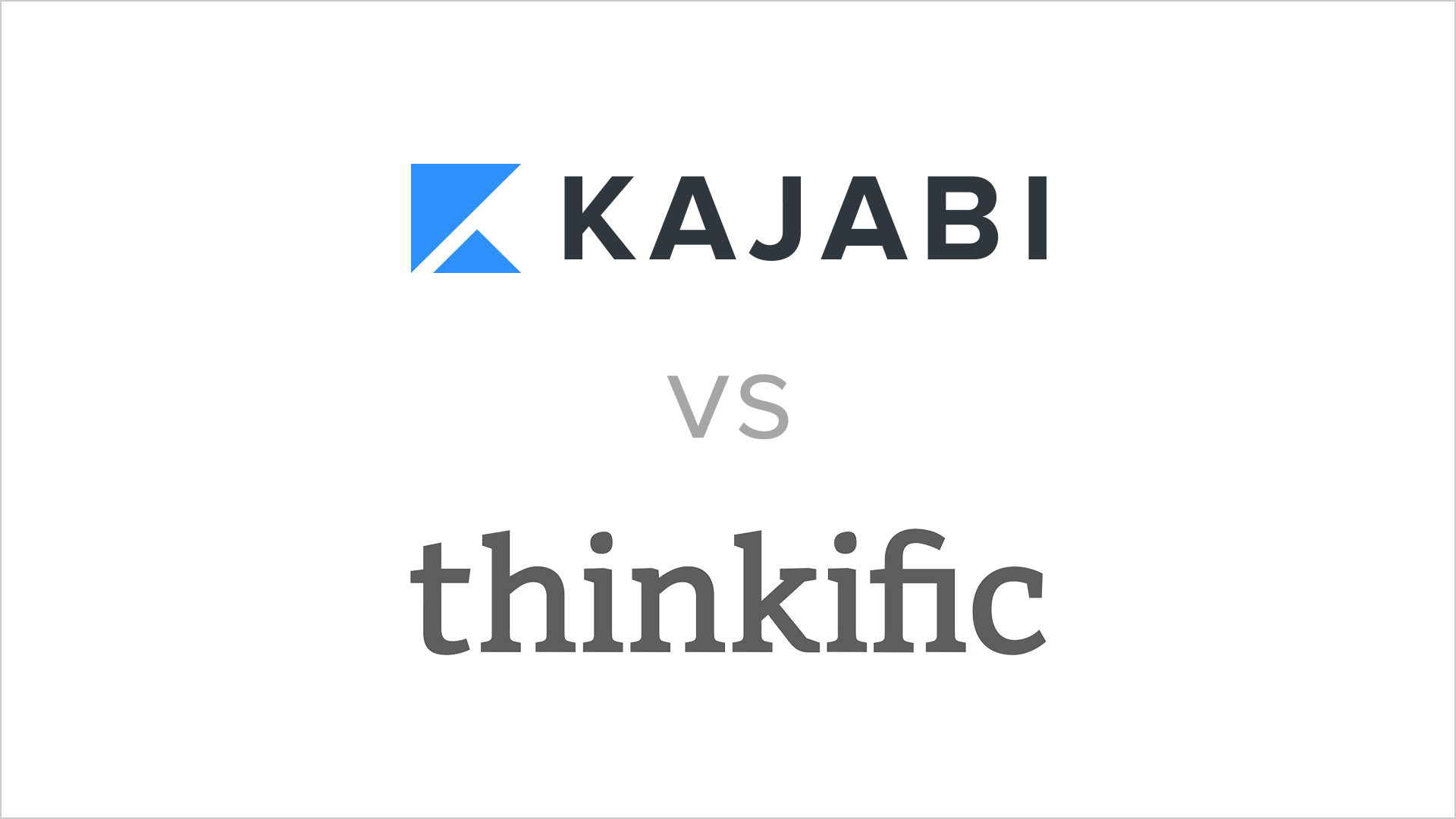 kajabi vs thinkific