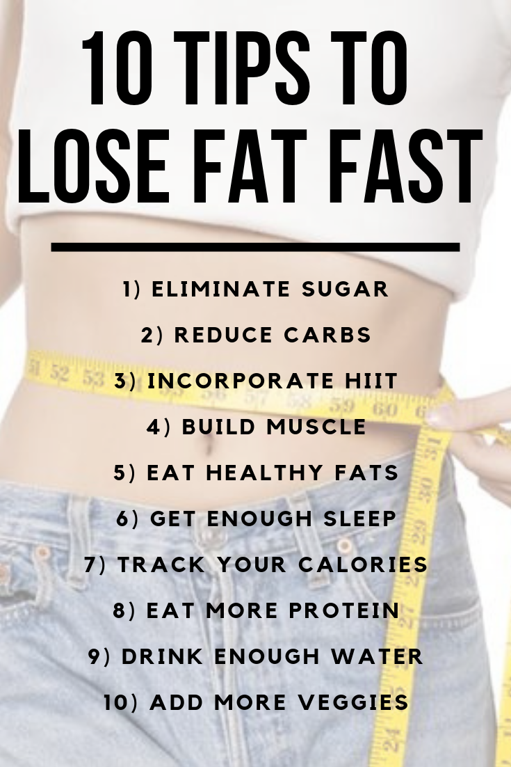 10 Tips To Lose Fat Fast