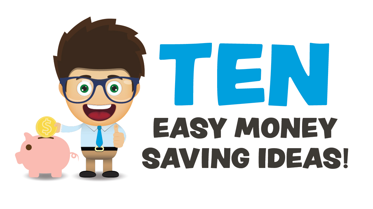 pics 10 Easy Money Saving Ideas You Can Start Today