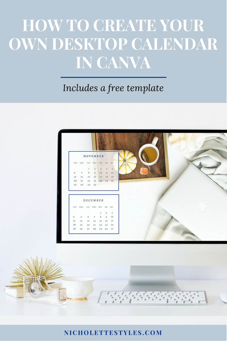 how to create your own desktop calendar in canva