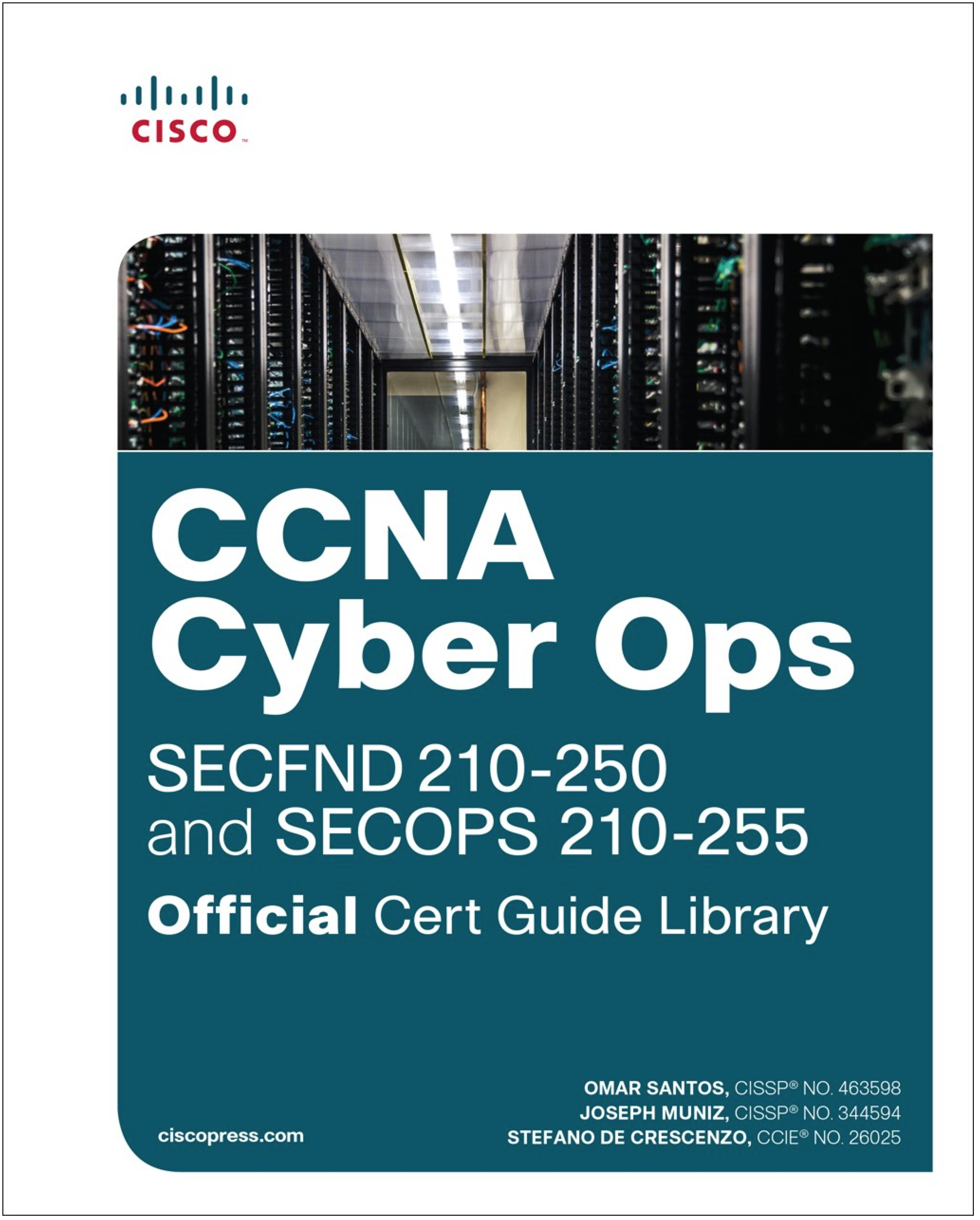 Overview of ciscos ccna cyber ops certification cisco press books for your study cisco press has two books one for each exam making up their ccna cyber ops official cert guide library xflitez Images