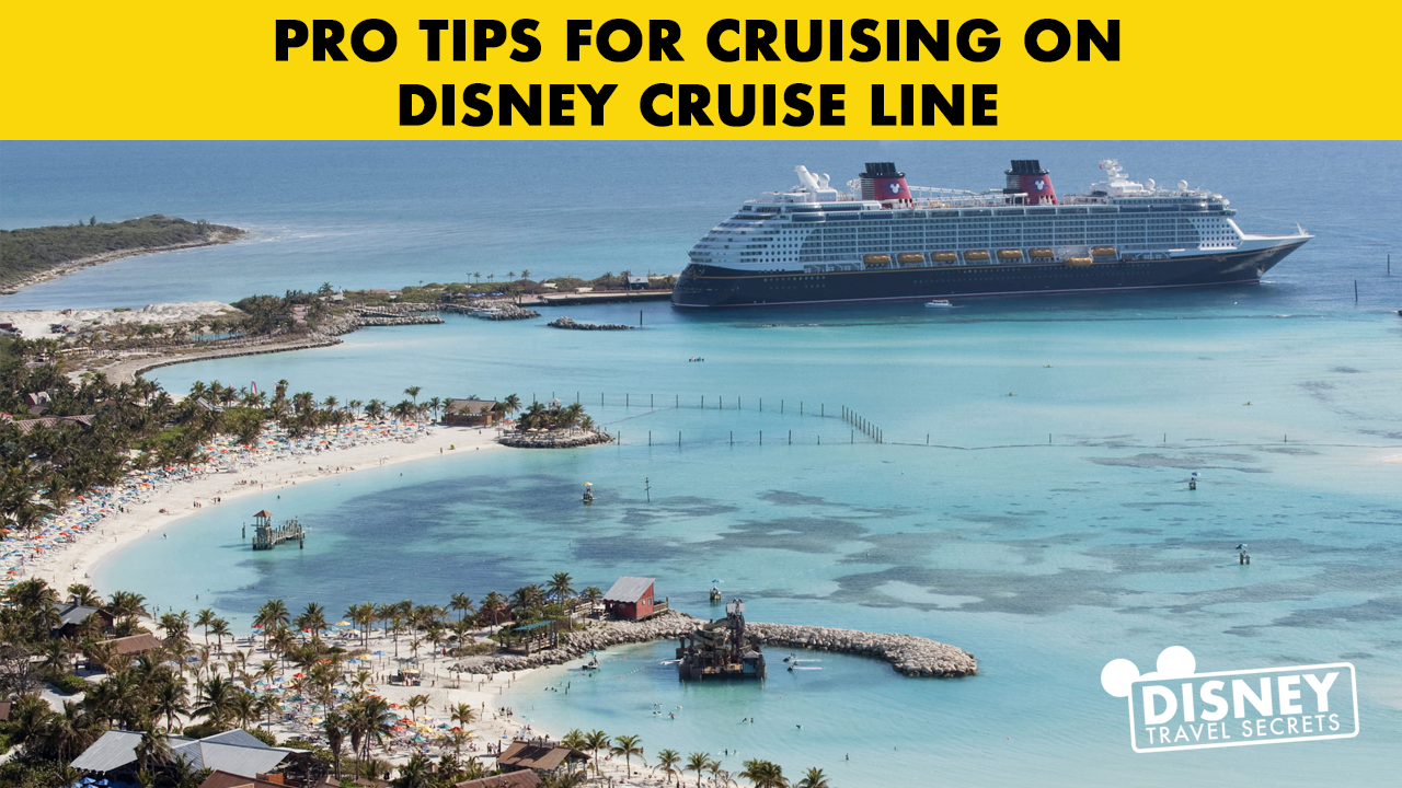 DTS Show #106 - Pro Tips for Cruising on Disney Cruise Line