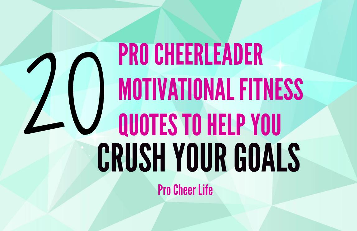 20 Pro Cheerleader Motivational Fitness Quotes
