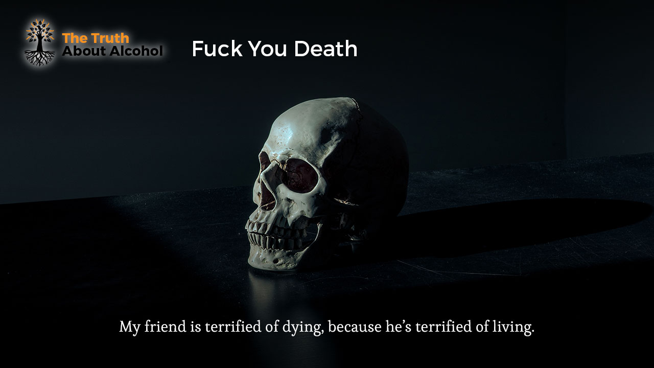 terrified of dying