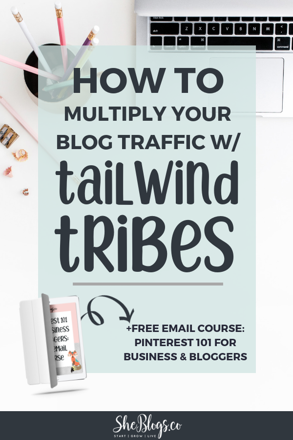 What are Tailwind Tribes for Bloggers and how can they help you grow your blog traffic on Pinterest? An in-depth look at Tailwind Tribes. Plus an invite to the Bloggers & Creative Infopreneurs Tribe! #BloggingTips, #PinterestMarketing, #GrowYourBlogTraffic, #Tailwind, #TailwindTribes