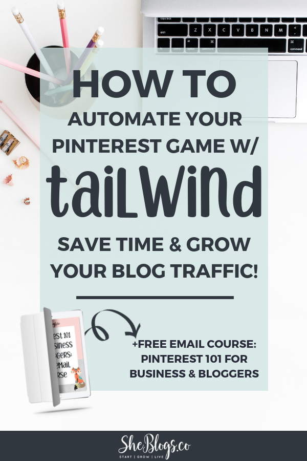 Pin like a Pro with the Tailwind Pinterest Scheduler! Automating my Pinterest Marketing with Tailwind has helped me grow my blog while giving me time to focus on my business. #BloggingTips, #BloggingForBeginners, #PinterestMarketing, #Tailwind